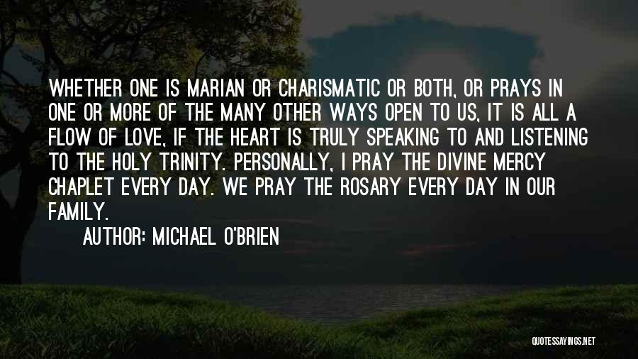 Holy Rosary Quotes By Michael O'Brien
