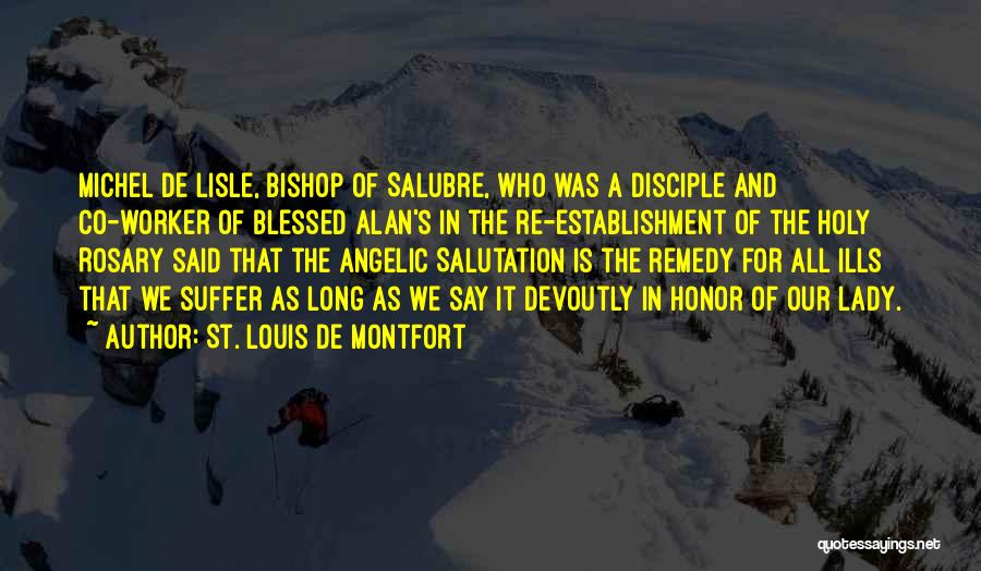 Holy Rosary Quotes By St. Louis De Montfort