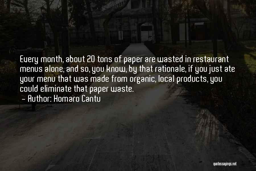 Homaro Cantu Quotes 1298519