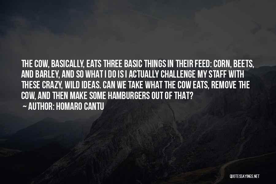 Homaro Cantu Quotes 1311157