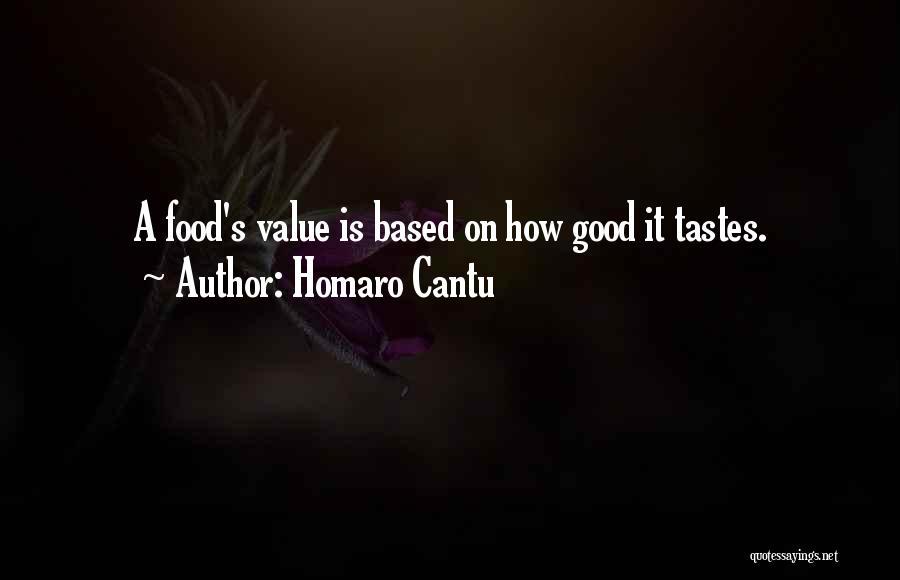 Homaro Cantu Quotes 627315