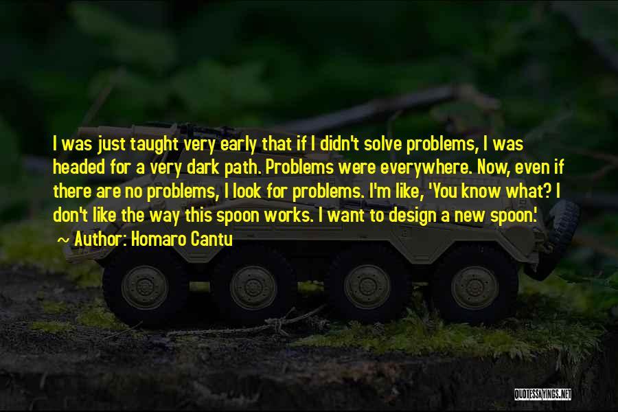 Homaro Cantu Quotes 911488
