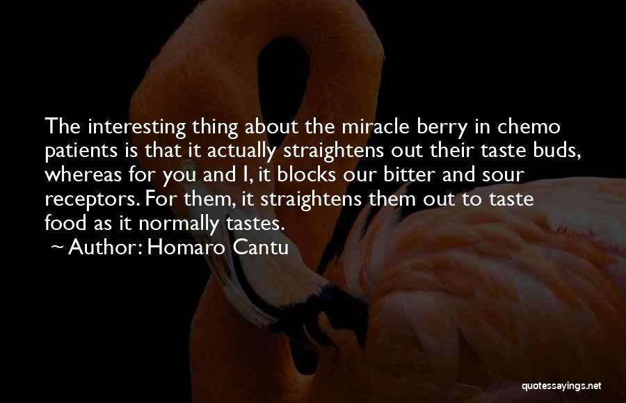 Homaro Cantu Quotes 915115