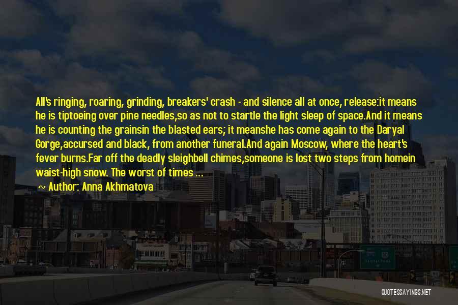 Home Breakers Quotes By Anna Akhmatova