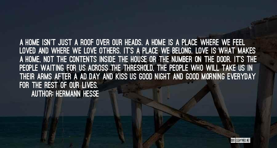 Home Contents Quotes By Hermann Hesse