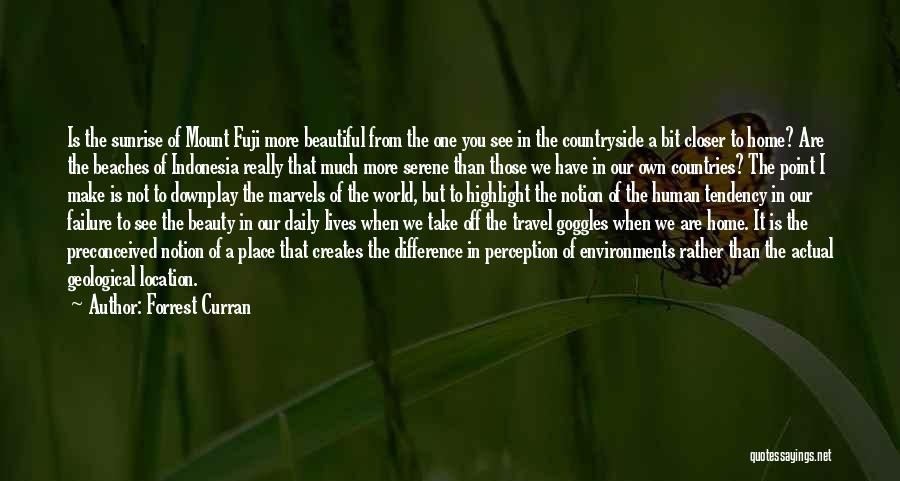 Home Is Beautiful Quotes By Forrest Curran
