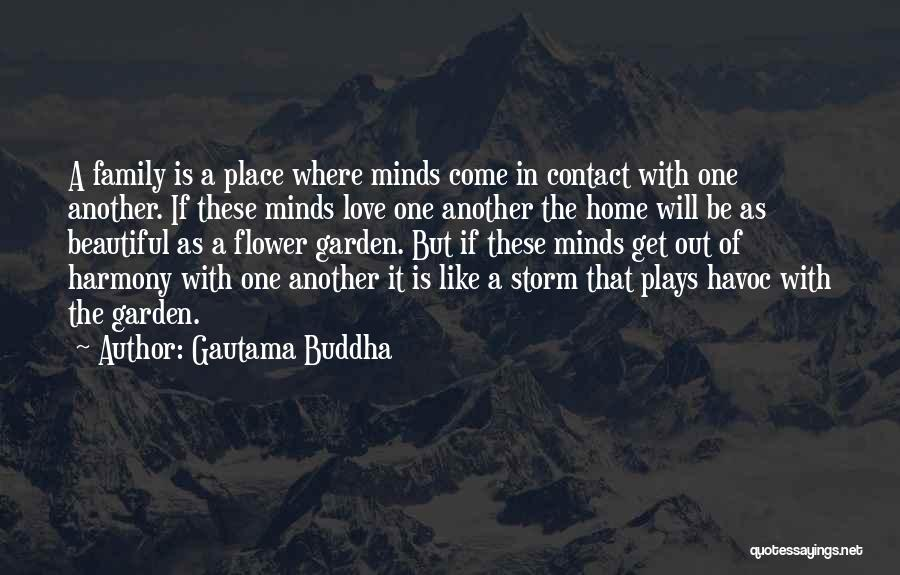 Home Is Beautiful Quotes By Gautama Buddha