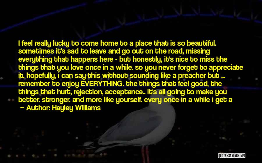 Home Is Beautiful Quotes By Hayley Williams