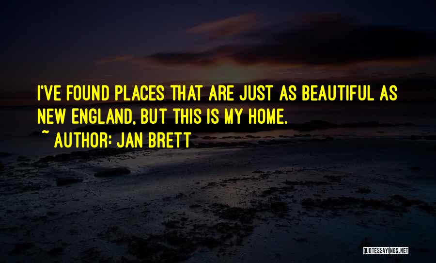 Home Is Beautiful Quotes By Jan Brett