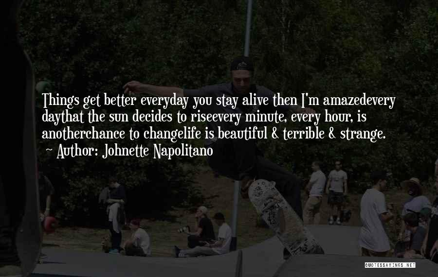 Home Is Beautiful Quotes By Johnette Napolitano