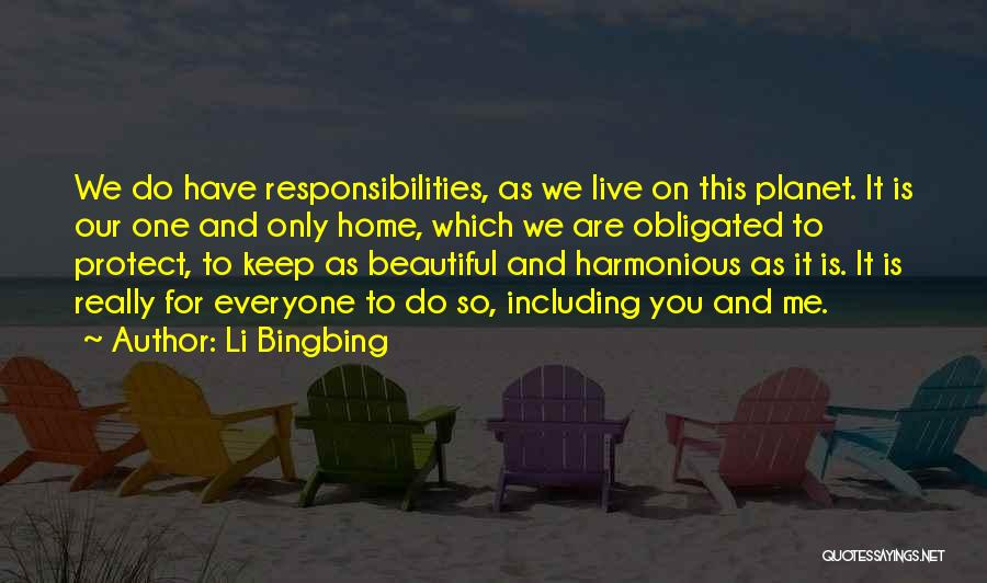 Home Is Beautiful Quotes By Li Bingbing