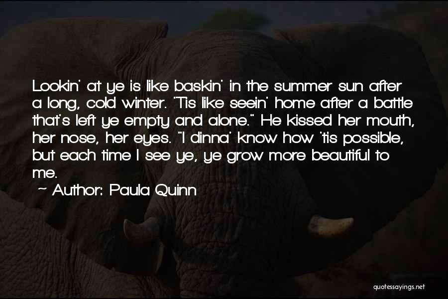 Home Is Beautiful Quotes By Paula Quinn