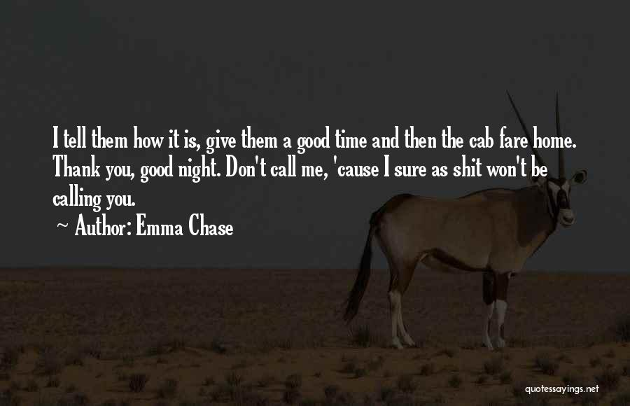 Home Is Calling Quotes By Emma Chase