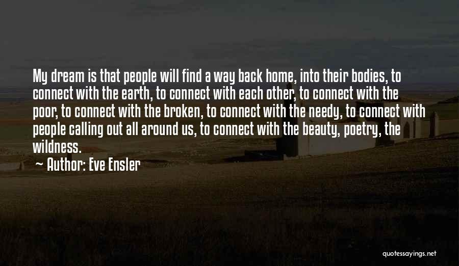 Home Is Calling Quotes By Eve Ensler
