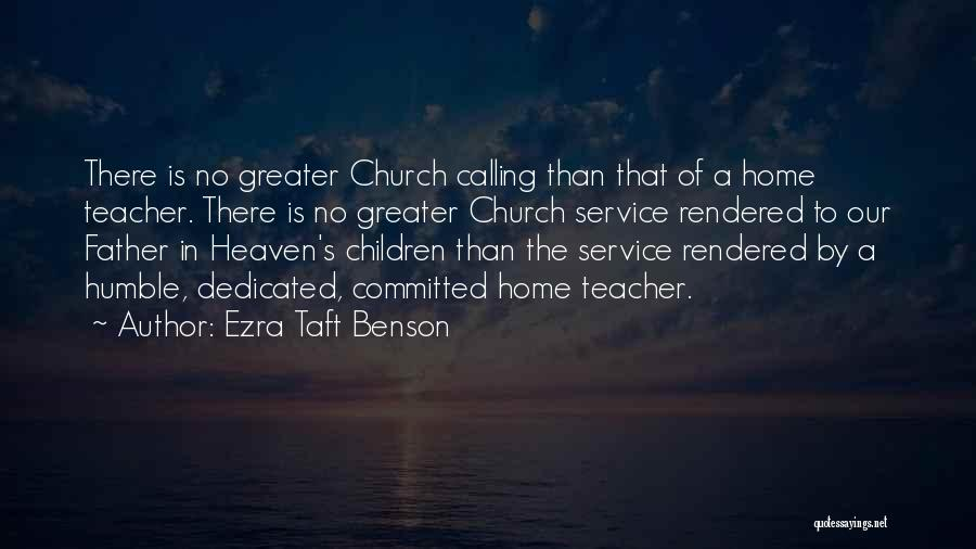 Home Is Calling Quotes By Ezra Taft Benson