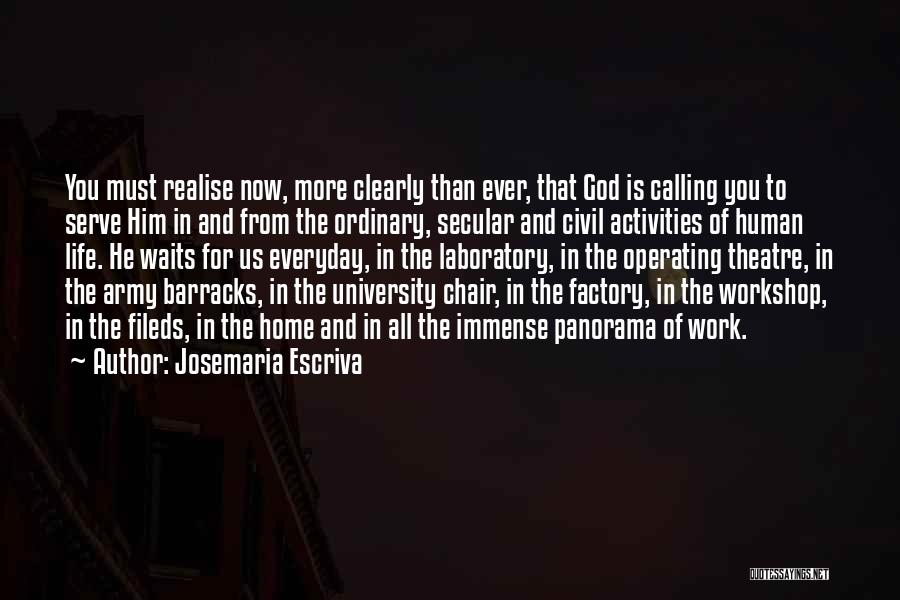 Home Is Calling Quotes By Josemaria Escriva