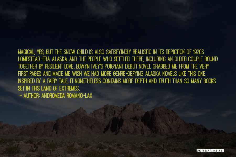 Homestead Quotes By Andromeda Romano-Lax