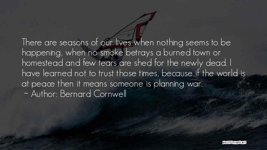 Homestead Quotes By Bernard Cornwell