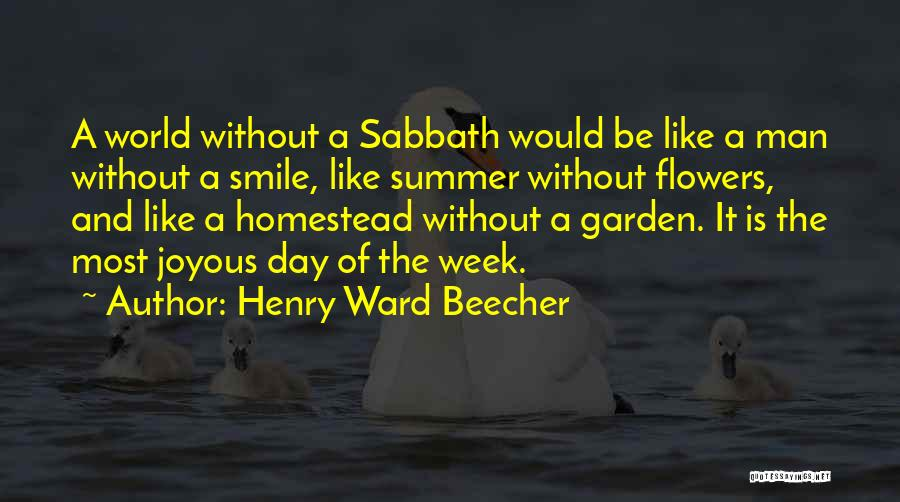 Homestead Quotes By Henry Ward Beecher