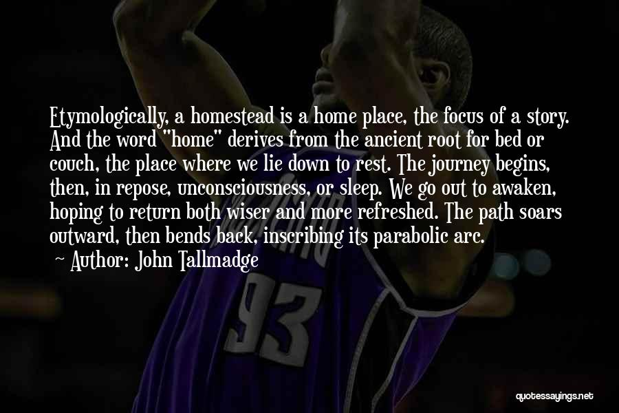 Homestead Quotes By John Tallmadge