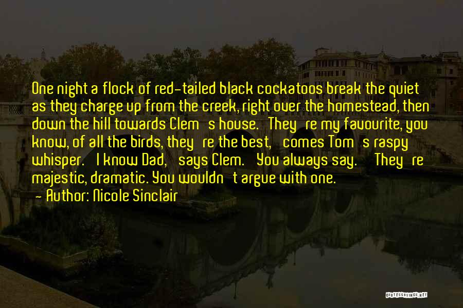Homestead Quotes By Nicole Sinclair