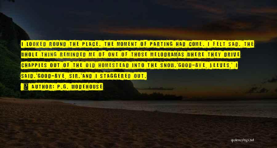Homestead Quotes By P.G. Wodehouse