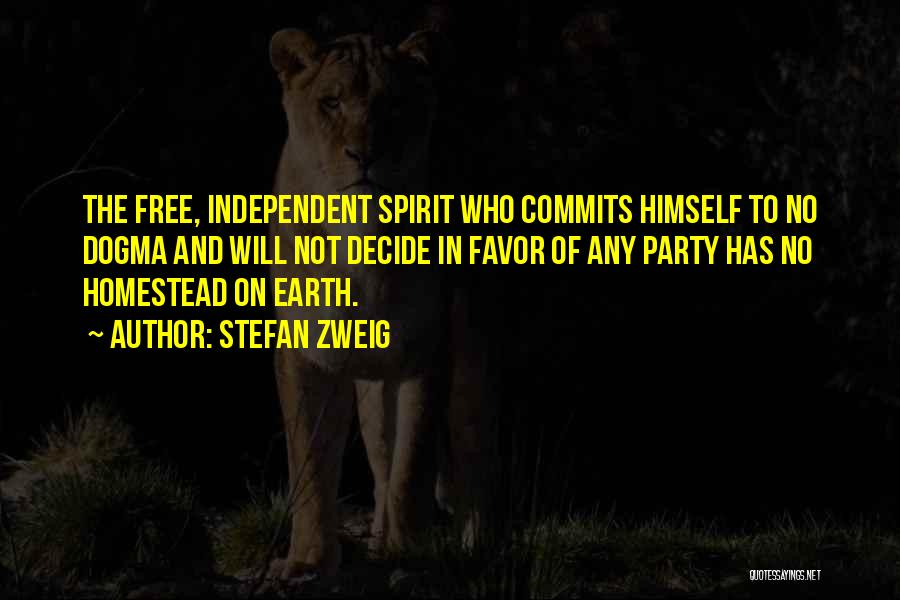 Homestead Quotes By Stefan Zweig
