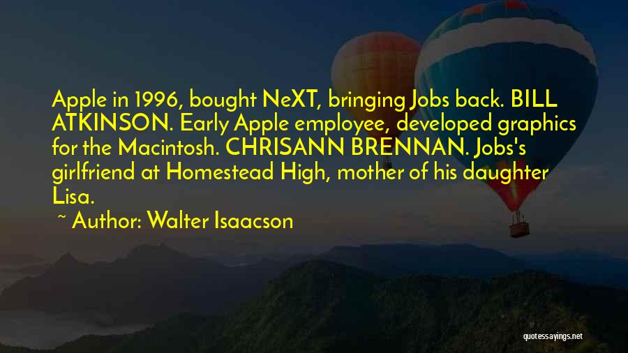 Homestead Quotes By Walter Isaacson
