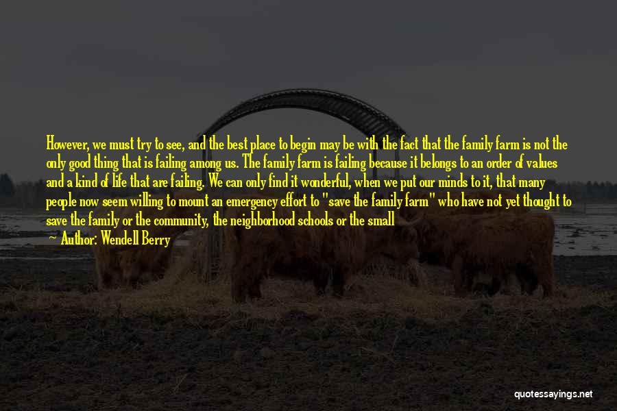 Homestead Quotes By Wendell Berry