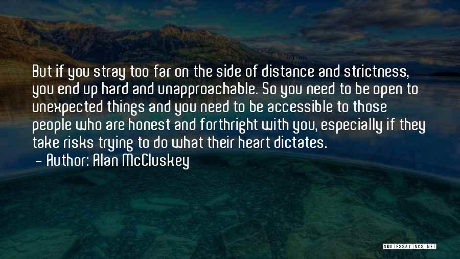 Honesty And Integrity Quotes By Alan McCluskey