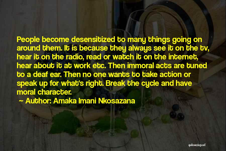 Honesty And Integrity Quotes By Amaka Imani Nkosazana
