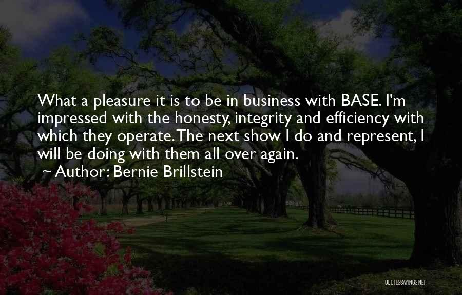 Honesty And Integrity Quotes By Bernie Brillstein