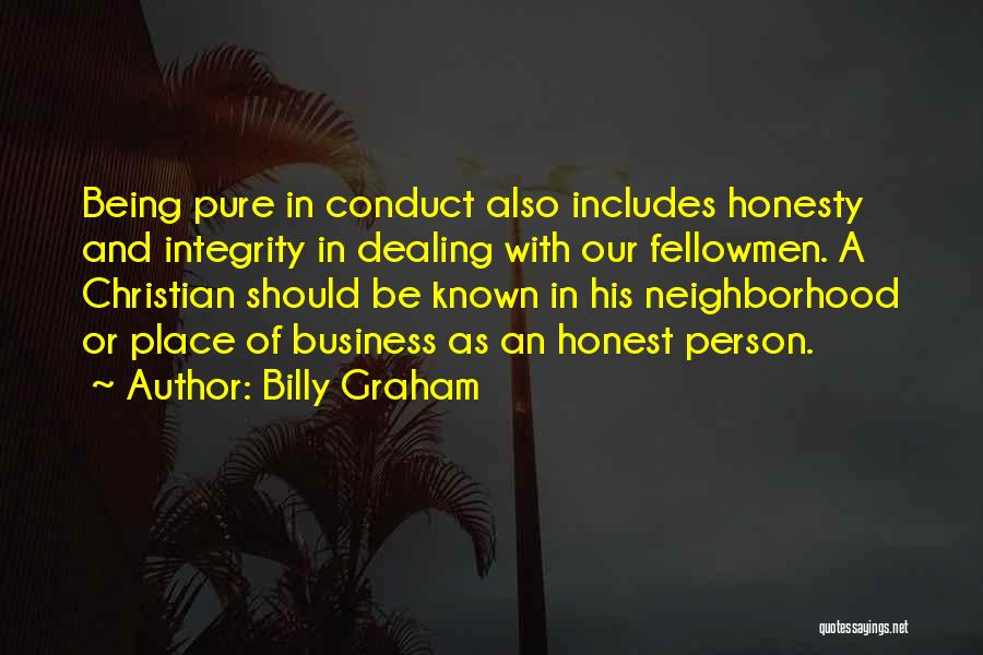 Honesty And Integrity Quotes By Billy Graham