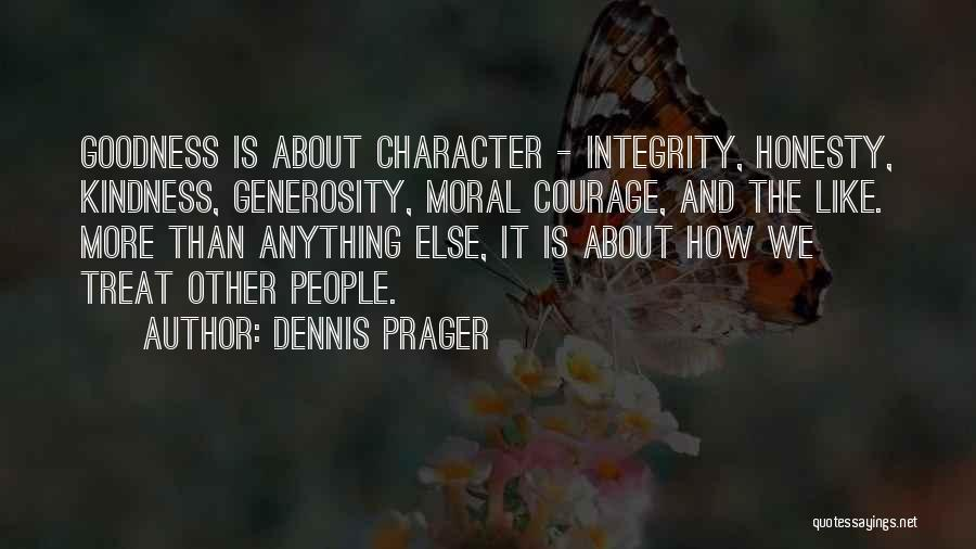 Honesty And Integrity Quotes By Dennis Prager