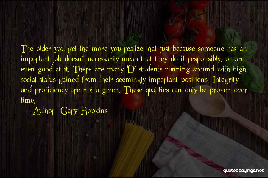 Honesty And Integrity Quotes By Gary Hopkins