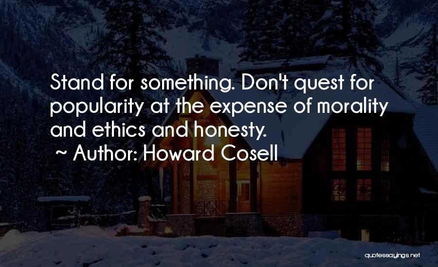 Honesty And Integrity Quotes By Howard Cosell