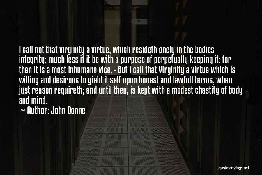 Honesty And Integrity Quotes By John Donne