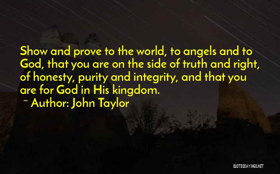 Honesty And Integrity Quotes By John Taylor