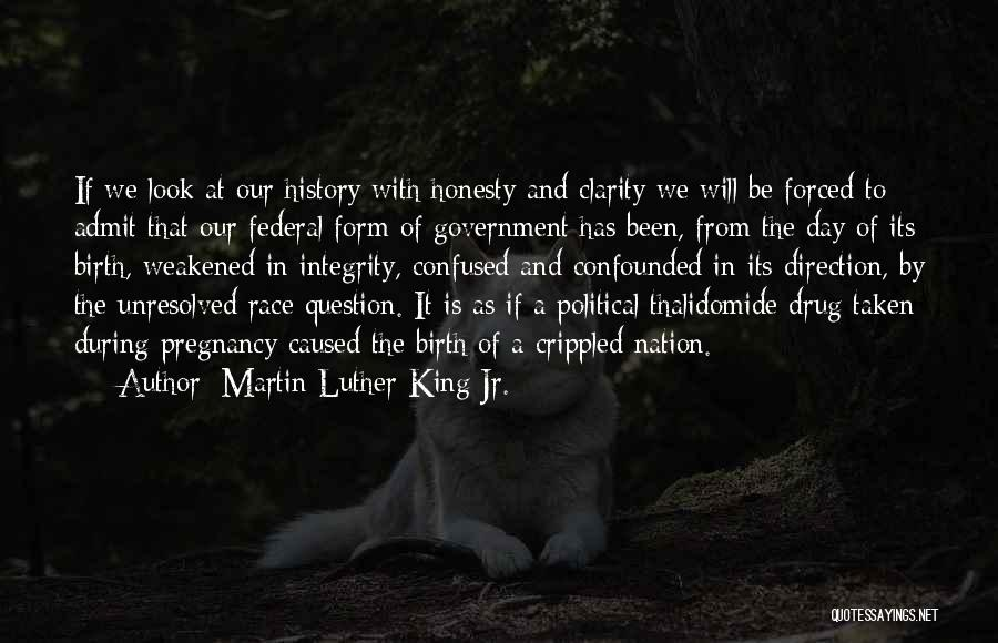 Honesty And Integrity Quotes By Martin Luther King Jr.