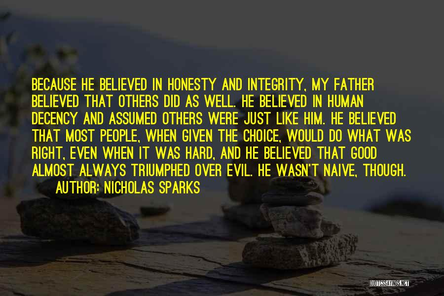 Honesty And Integrity Quotes By Nicholas Sparks