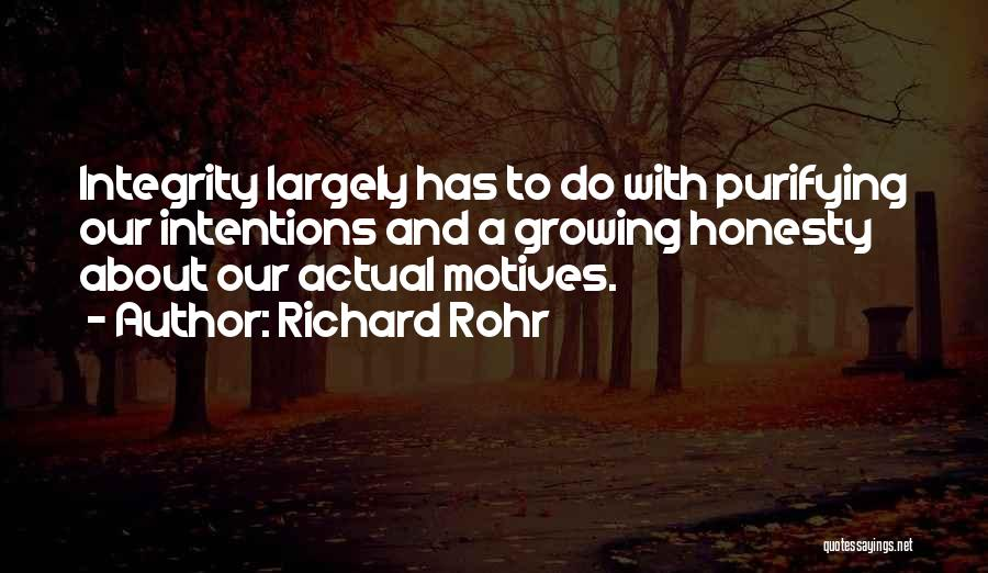 Honesty And Integrity Quotes By Richard Rohr