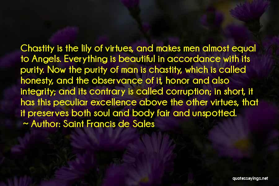Honesty And Integrity Quotes By Saint Francis De Sales