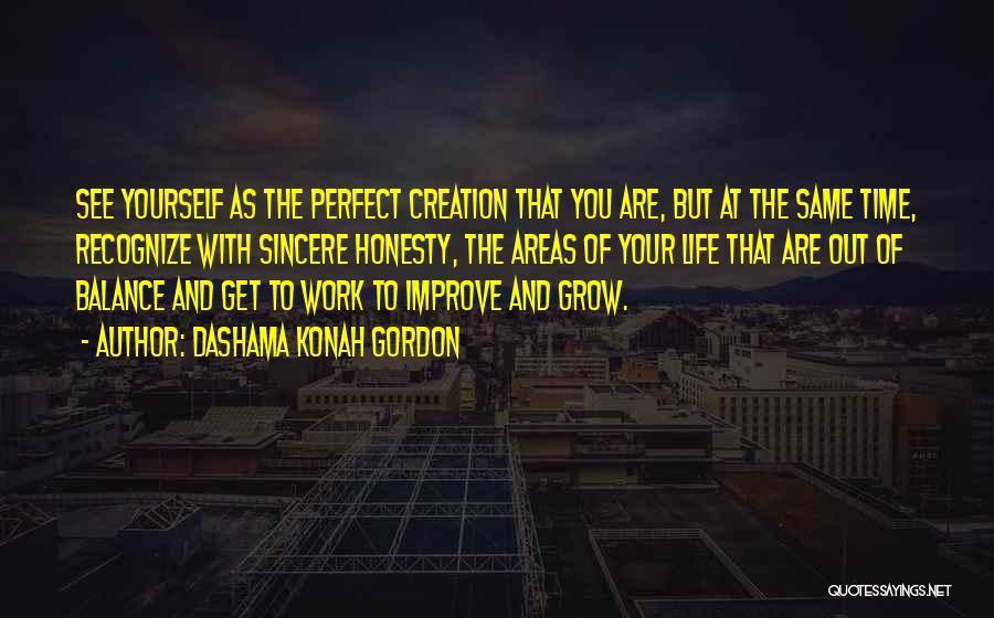 Honesty At Work Quotes By Dashama Konah Gordon