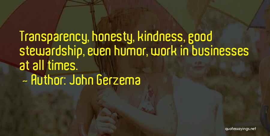 Honesty At Work Quotes By John Gerzema
