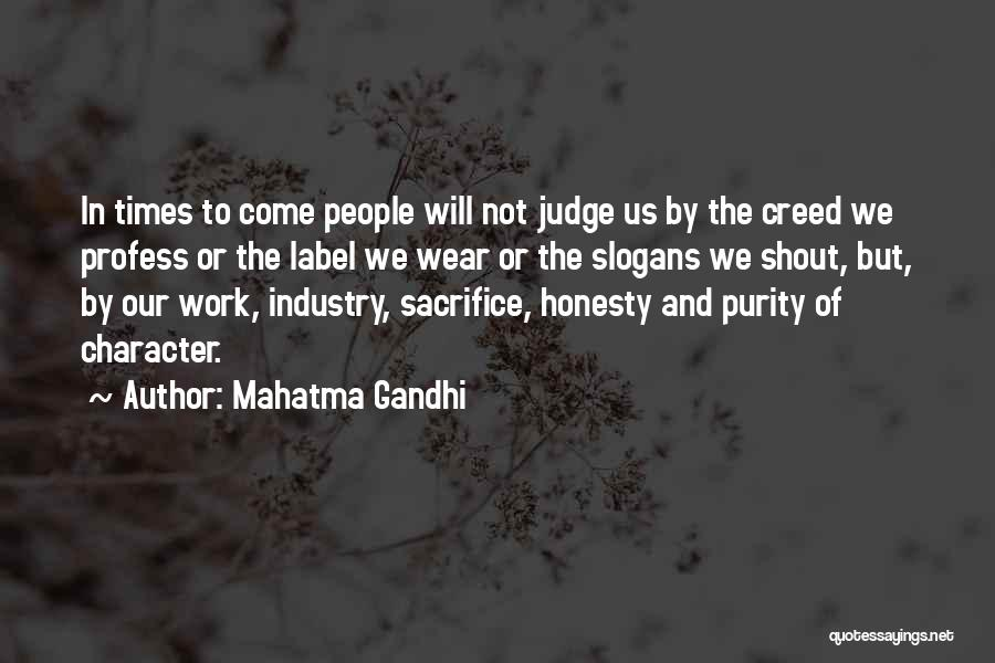 Honesty At Work Quotes By Mahatma Gandhi