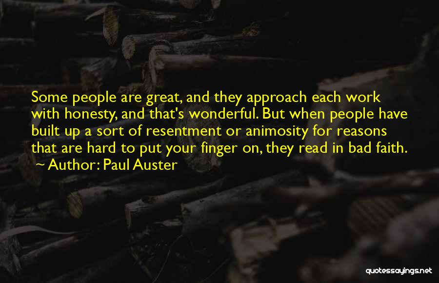 Honesty At Work Quotes By Paul Auster