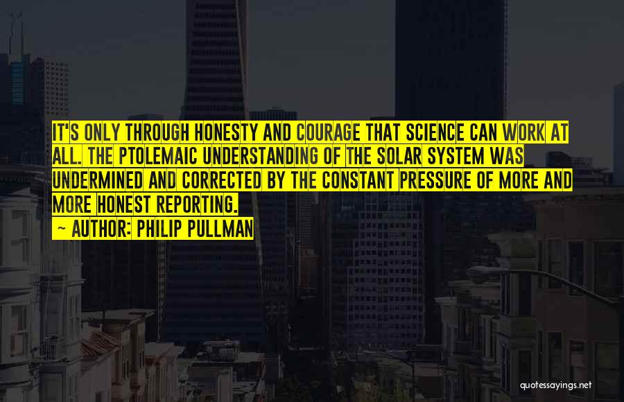 Honesty At Work Quotes By Philip Pullman