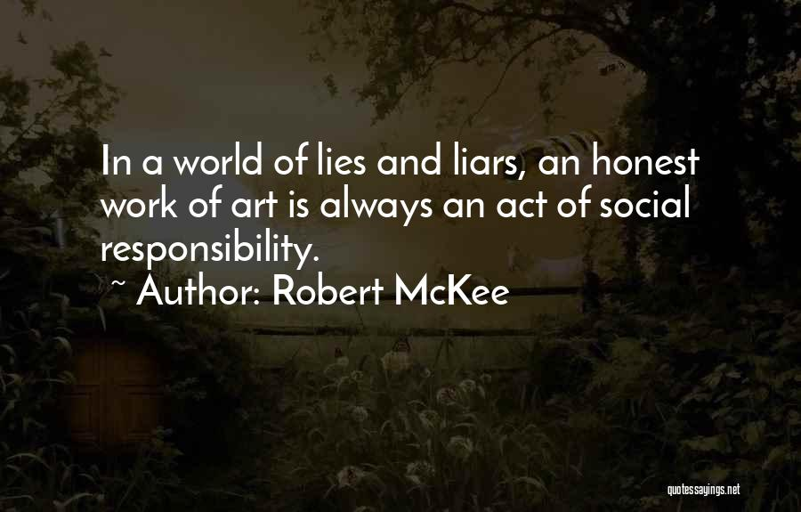 Honesty At Work Quotes By Robert McKee