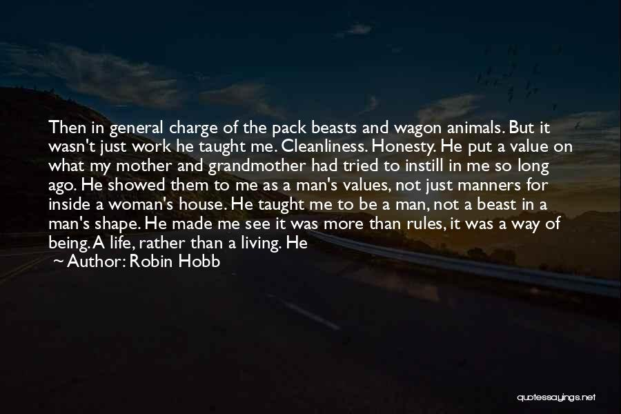 Honesty At Work Quotes By Robin Hobb