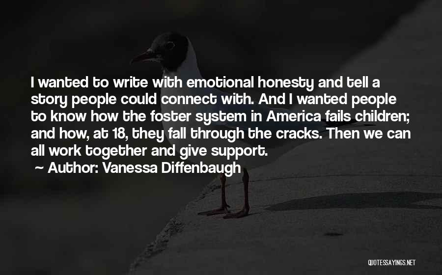 Honesty At Work Quotes By Vanessa Diffenbaugh